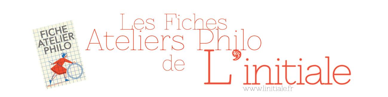 Les Fiches Ateliers Philo